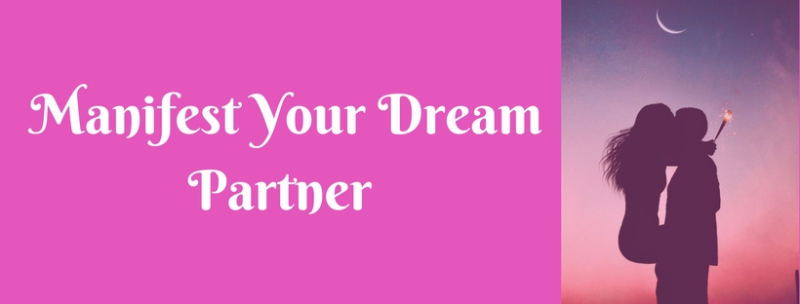 Manifest Your Dream Partner 3