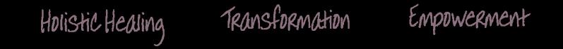 Heal transform empower