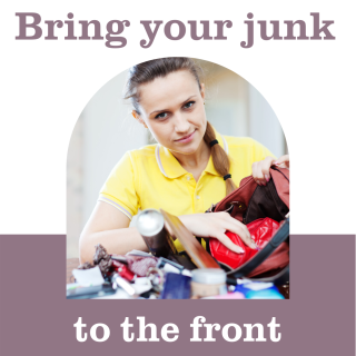 Bring your junk to the front